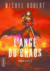 L'ange du chaos ; INTEGRALE T.4 ET T.5 - Couverture - Format classique
