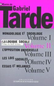Oeuvres t.2 ; la logique sociale - Couverture - Format classique