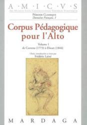 Corpus Pedagogique Pour L'Alto - Volume 1 - 1773 A 1845 - Couverture - Format classique