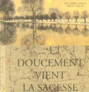 Et Doucement Vient La Sagesse - Couverture - Format classique