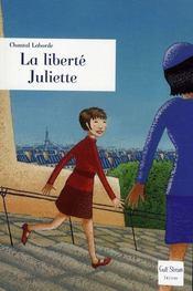 La liberté Juliette - Intérieur - Format classique