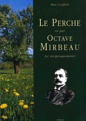 Le Perche Vu Par Octave Mirbeau - Intérieur - Format classique
