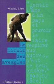 Le Miroir Des Aveugles - Couverture - Format classique
