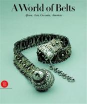 World of belts /anglais - Couverture - Format classique