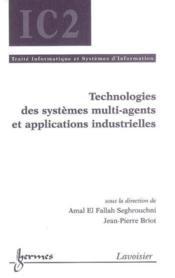 Technologies Des Systemes Multi-Agents Et Applications Industrielles (Traite Informatique Et Systeme - Couverture - Format classique