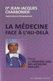 La médecine face à l'au-dela - Couverture - Format classique