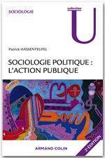 Sociologie politique : l'action publique (2e édition) - Couverture - Format classique