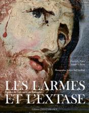 Larmes et l'extase, figures de l'art sacré en Bretagne - Couverture - Format classique