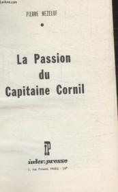 La Passion Du Capitaine Cornil. - Couverture - Format classique