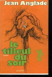 Le Tilleul Du Soir. - Couverture - Format classique
