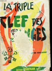 La Triple Clef Des Songes - Interpretation Complete Des Reves, Songes, Visions Et Apparations. - Couverture - Format classique
