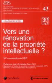 Vers une rénovation de la propriété intellectuelle - Couverture - Format classique