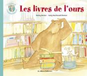 L'ours et l'enquiquineuse t.5 ; les livres de l'ours - Couverture - Format classique