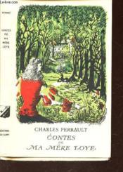 Contes De Ma Mere Loye / Volume 53 De La Bibliotheque De Cluny