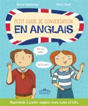 Petit guide de conversation en anglais ; apprends à parler anglais avec Luke et Lila - Couverture - Format classique