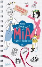 Journal de Mia ; princesse malgré elle T.3 ; un amoureux pour Mia - Couverture - Format classique