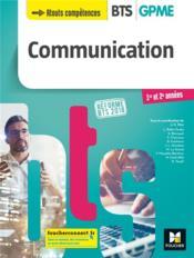 Communication ; BTS 1&2 GPME ; manuel (édition 2018) - Couverture - Format classique