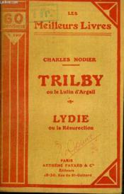 Trilby Ou Le Lutin D'Argail - Lydie Ou La Resurection / Collection Les Meilleurs Livres N° 190 - Couverture - Format classique