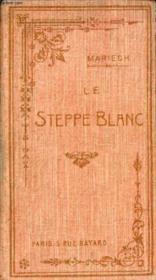 Le steppe blanc. - Couverture - Format classique