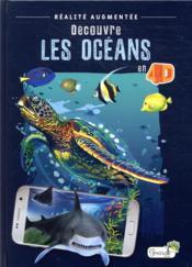 Découvre les océans en 4D - Couverture - Format classique