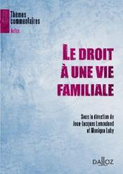 Le droit à une vie familiale - Couverture - Format classique