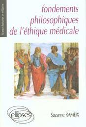 Fondements philosophiques de l'ethique medicale - Intérieur - Format classique