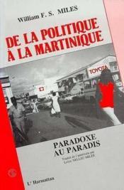 De la politique à la Martinique ; paradoxe au paradis - Couverture - Format classique