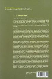 Guide philosophique pour penser le travail éducatif et médico-social t.3 ; la désir du sujet - 4ème de couverture - Format classique