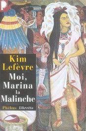 Moi, Marina la malinche - Intérieur - Format classique
