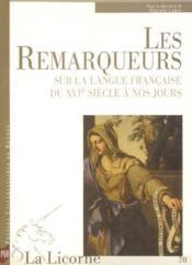 REVUE LA LICORNE N.70 ; les remarques sur la langue française du XVIe siècle à nos jours - Couverture - Format classique