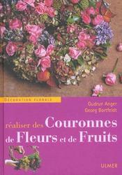 Realiser Des Couronnes De Fleurs Et De Fruits - Intérieur - Format classique