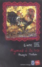 Livre Viii-Hymne A La Vie - Intérieur - Format classique