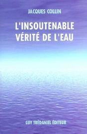 Insoutenable Verite De L'Eau (L') - Intérieur - Format classique