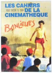 Les Cahiers De La Cinémathèque ; Revue D'Histoire Du Cinéma N.59/60 ; Banlieues - Couverture - Format classique