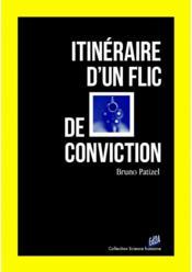 Itinéraire d'un flic de conviction - Couverture - Format classique