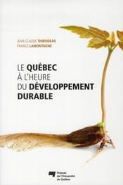 Québec à l'heure du développement durable - Couverture - Format classique