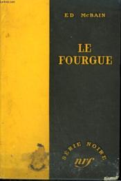 Le Fourgue. ( The Pusher ). Collection : Serie Noire Sans Jaquette N° 383 - Couverture - Format classique
