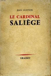 Le Cardinal Saliege. - Couverture - Format classique