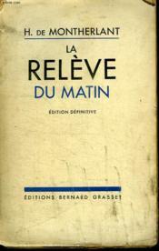 La Releve Du Matin. - Couverture - Format classique