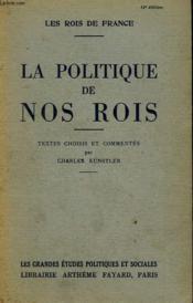 La Politique De Nos Rois. - Couverture - Format classique