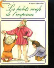 Les Habits Neufs De L'Empereur. Editions Du Chat Perche. - Couverture - Format classique