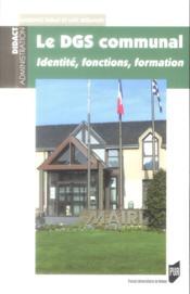 Le DGS communal ; identité, fonctions, formation - Couverture - Format classique