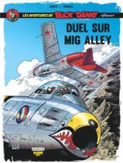 Les aventures de « Buck Danny » Classic T.2 ; duel sur Mig Alley - Couverture - Format classique