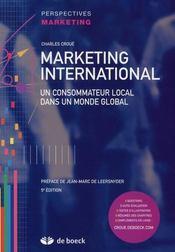 Marketing international ; un consommateur local dans un monde global - Intérieur - Format classique
