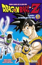 Dragon Ball Z - cycle 6 ; le tournoi de l'au-delà T.1 - Couverture - Format classique