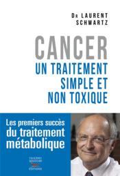 Cancer ; un traitement simple et non toxique - Couverture - Format classique