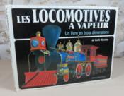 Les locomotives à vapeur. Un livre en trois dimensions. - Couverture - Format classique
