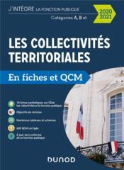 Les collectivités territoriales en fiches et QCM ; catégories A, B, C (édition 2020/2021) - Couverture - Format classique