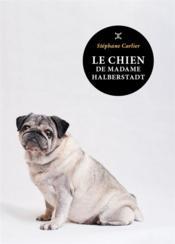 Le chien de madame Halberstadt - Couverture - Format classique