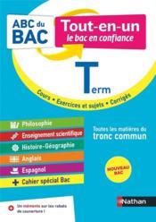 ABC DU BAC TOUT-EN-UN ; toutes les matières : terminale : tronc commun (édition 2020) - Couverture - Format classique